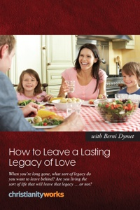 111 - How to Leave a Lasting Legacy of Love